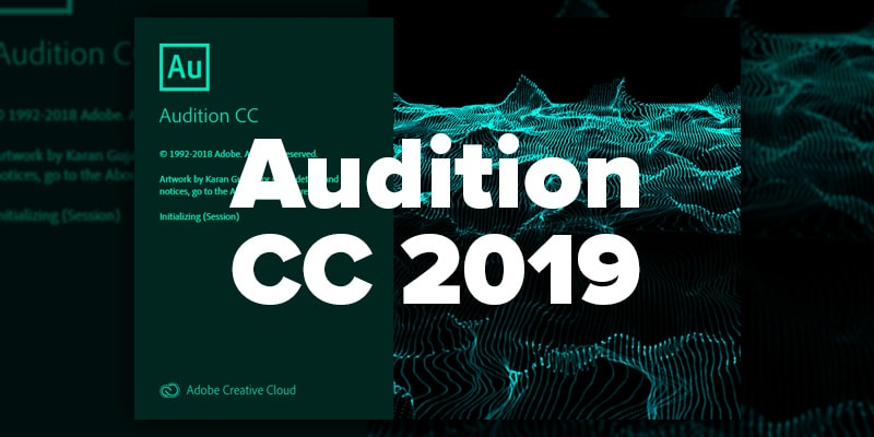 Adobe Audition CC | 2019 Free Download For PC