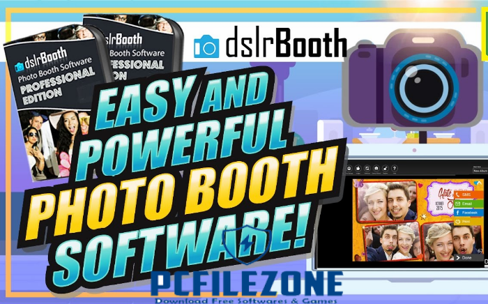 dslrBooth Photo Booth for PC/Laptop 2019 Free Download
