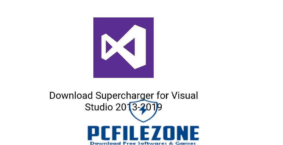Supercharger for Visual Studio 2013-2019 Free Download For PC