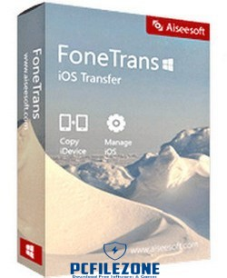 Aiseesoft FoneTrans 9.1.8 Latest Free Download