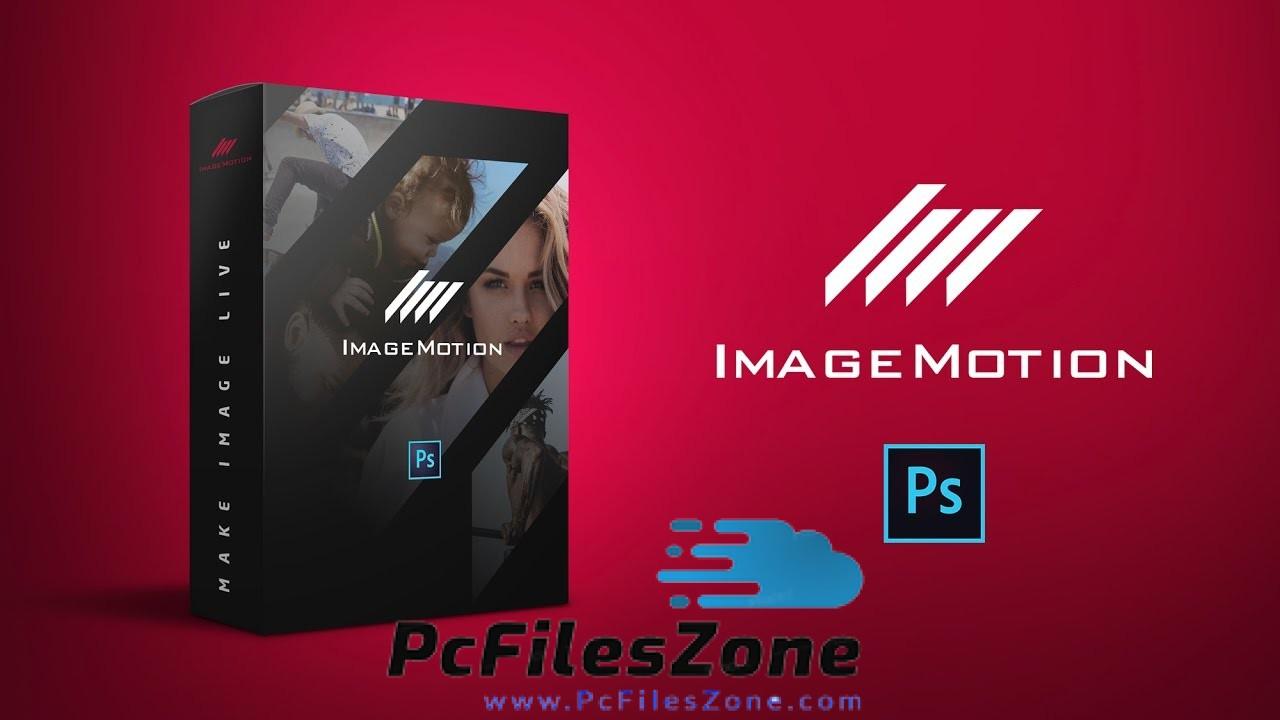ImageMotion for Adobe Photoshop 2019 Free Download