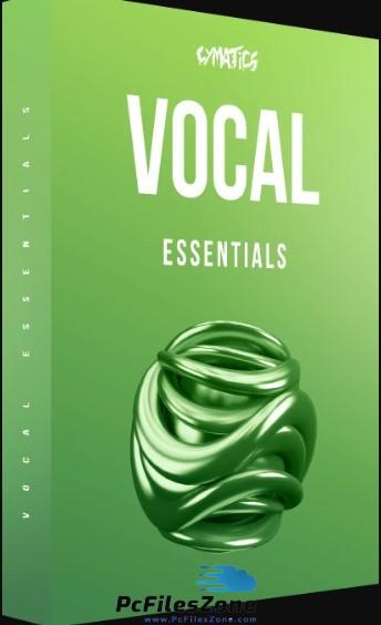 Cymatics – Vocal Essentials (WAV) 2019 Free Download