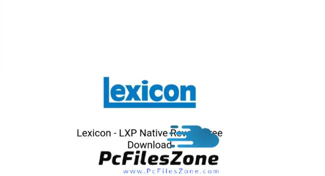 Lexicon LXP Native Reverb 2019 Free Download