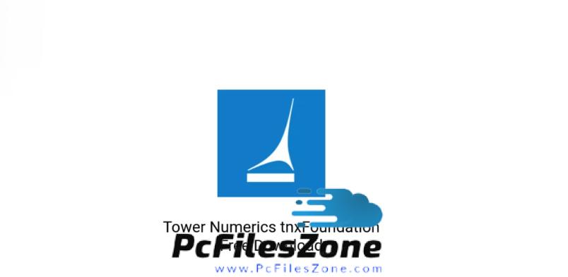 Tower Numerics tnxFoundation 2019 Free Download