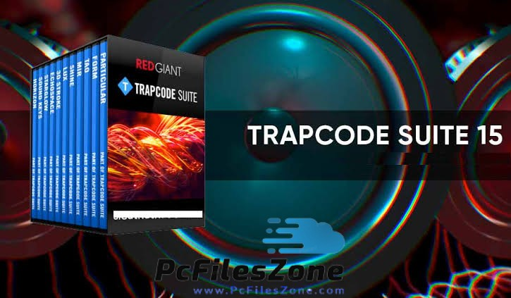 Red Giant Trapcode Suite 15 Free Download